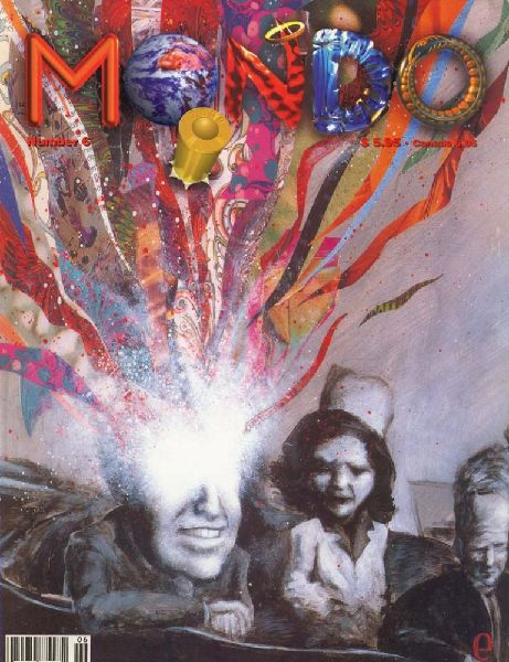 Mondo 2000 issue 6, featuring cover art by Bart Nagel. Read a selection of Mondo 2000 issues here!